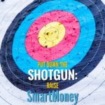 Put down the shotgun: Raise SmartMoney