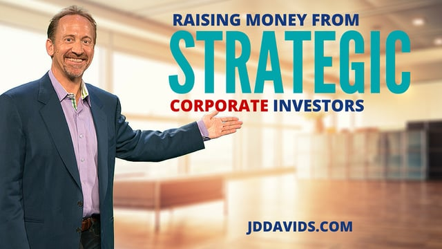 How to Raise Money From Strategic Corporate Investors