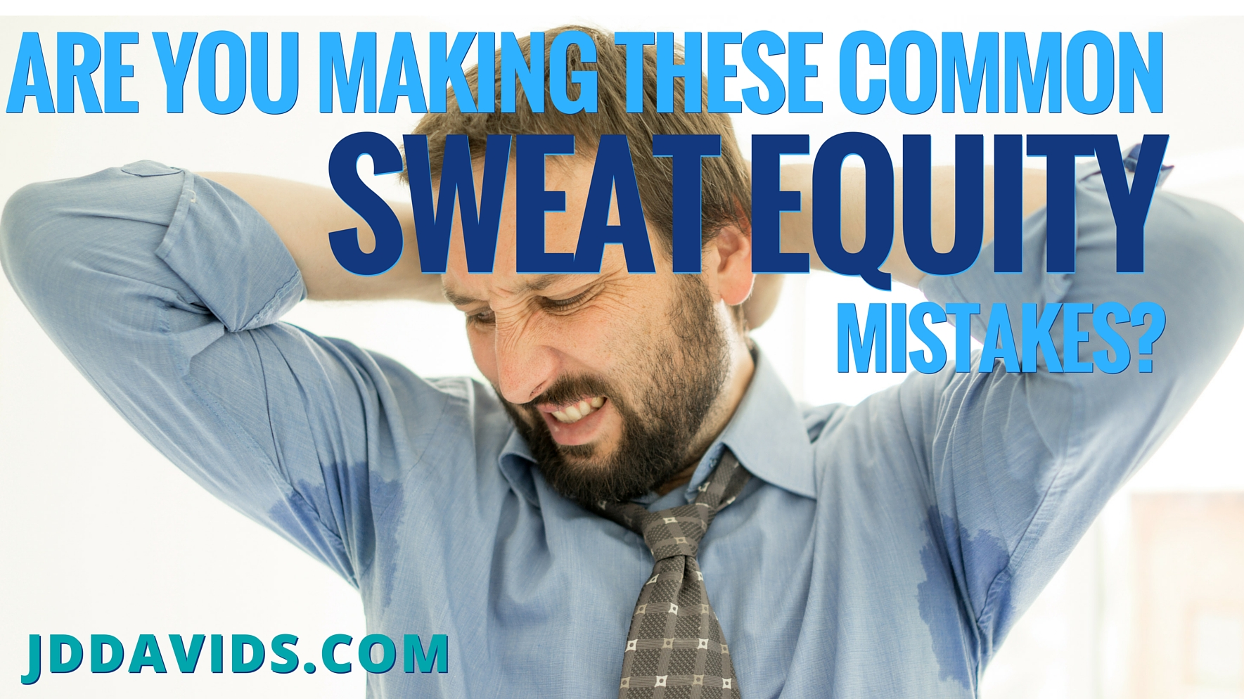 Are You Making These Common Sweat Equity Mistakes