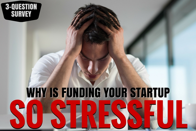 The Stress of Raising Money for Your Startup